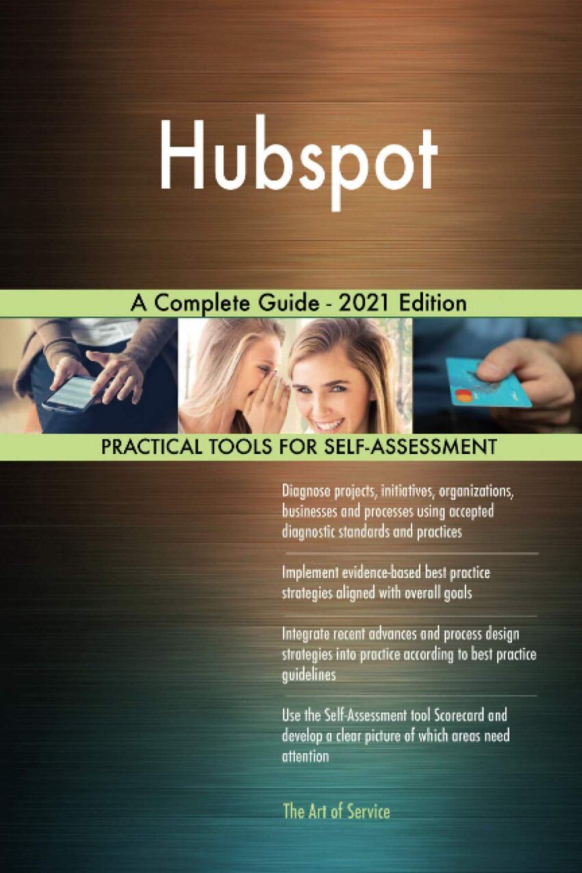 Hubspot A Complete Guide - 2021 Edition
