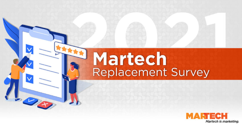 The Martech Replacement Survey