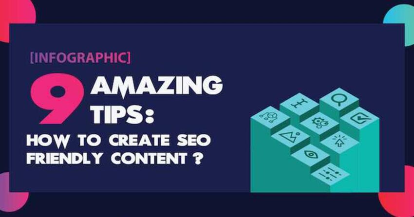 9 Tips for Creating SEO-Friendly Content