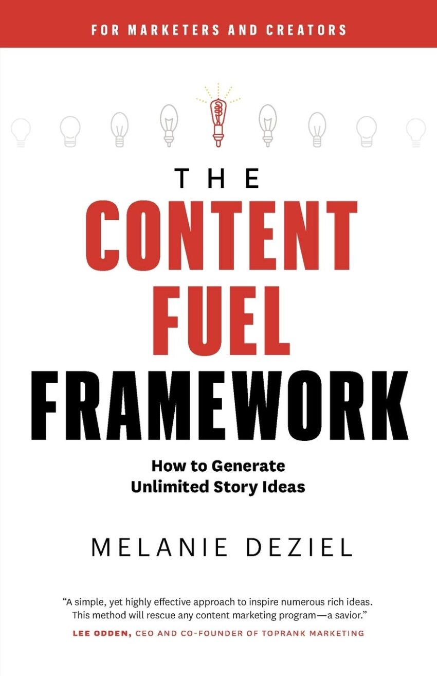 The Content Fuel Framework: How to Generate Unlimited Story Ideas (For Marketers and Creators)