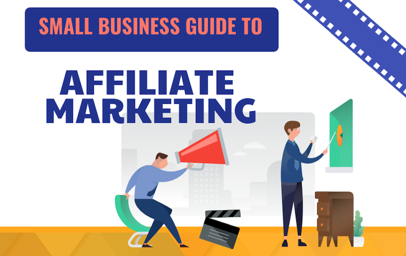 6 Reasons to Start an Affiliate Marketing Program for Your Small Business (+ How to Do It)