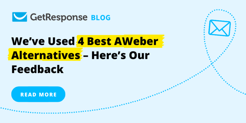 We've Used 4 Best AWeber Alternatives – Here's Our Feedback
